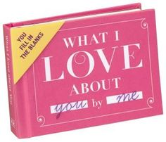 What I Love About You Little Gift Book