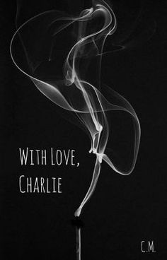"Recomendo que leia "" With Love,Charlie #wattys2016 "" no #Wattpad. #romance"