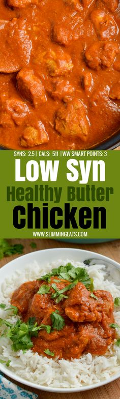 Low Syn Healthy Butter Chicken - the ultimate Slimming World Indian Fakeaway dish, with healthy delicious ingredients that don't compromise on flavour. Gluten Free, Slimming World and Weight Watchers friendly Slimming World Chicken Dishes, Slimming World Dinners, Slimming Eats, Slimming Recipes, Slimming Word, Healthy Cake Recipes, Healthy Foods To Eat, Indian Food Recipes, Healthy Eating