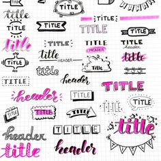 Ideas of header and titles. You ca' use for your bullet journal or your studygra. - Ideas of header and titles. You ca' use for your bullet journal or your studygram. I hope you fin - Doodle Bullet Journal, Bullet Journal Headers, Bullet Journal Banner, Bullet Journal Writing, Bullet Journal 2019, Bullet Journal Aesthetic, Bullet Journal Ideas Pages, Bullet Journal Inspiration, Bullet Journal Ideas Handwriting