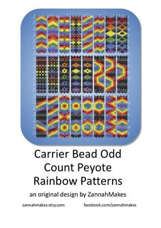 Carrier Bead Rainbow, Odd Count Peyote Rainbow, Pride Peyote Pattern, Nearly Free Beading Pattern Carrier beads need strips 7 beads wide. No word graph is included. Stitches used: Odd count peyote There are lots of techniques to manage odd count peyote. My favourite is this one by