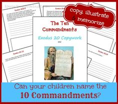 FREE The Ten Commandments Copywork for all ages!  Your child will memorize, copy, and illustrate Exodus 20.
