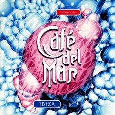 cafe del mar ibiza music youtube
