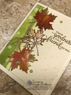 Glossy Paper Leaves – Just Sponge It! Leaf Cards, Paper Leaves, Embossed Cards, Thanksgiving Cards, Get Well Cards, Fall Cards, Autumn Theme, Stamping Up, Happy Fall