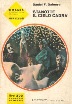 422  STANOTTE IL CIELO CADRA' 6/2/1966  TONIGHT THE SKY WILL FALL (1966)  Copertina di  Karel Thole   DANIEL F. GALOUYE