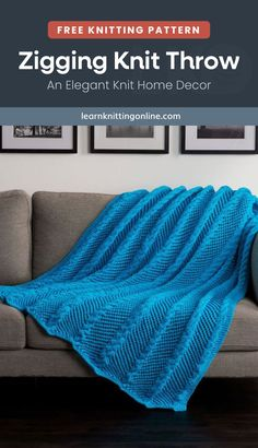 Snuggle cozily on a weekend or on chilly evenings with this Zigging Knit Throw. It's a luxe knitted home decor that will make your family room or bedroom look more inviting and comfy. And if you want a handmade housewarming gift, this pattern is for you! | More free knitting patterns and tutorials at learnknittingonline.com #intermediateknittingprojects #handknitblanket #fallknittingpatterns #winterknittingpatterns #DIY #handknitblanket Knitted Throw Patterns, Winter Knitting Patterns, Knitted Blankets, Free Knitting, Crochet Patterns, Hand Knit Blanket, Blanket Crochet, Circular Knitting Needles, Fall Sweaters