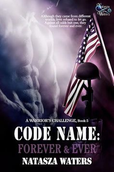 Code Name: Forever & Ever by Natasza Waters NEW & Available NOW!! - T.B.Cooper
