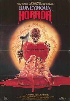 Honeymoon Horror (1982)Stars: Paul Iwanski, Bob Wagner, Cheryl Black ~ Director: Harry Preston