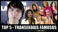 Top 5 - Transexuais Famosas