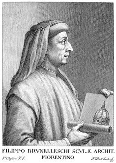 Filippo Brunelleschi 1377-1446 Brunelleschi was a mathematical genius and a brilliant engineer. His masterpiece is the dome on the cathedral of Santa Maria del Fiore, Florence