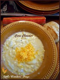 Delicious Corn Chowder via Little Wonders' Days