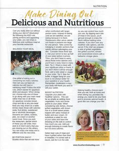 UT Southwestern dietetic intern and grad student Jill Kuzniarek says dining out can be nutritious and delicious in our Southern Dallas County Magazine article in the May issue.