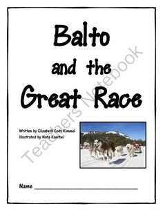 Balto and the Great Race Activity Packet from Teaching Sister Shop on TeachersNotebook.com - (55 pages) - Balto and the Great Race packet to accompany the book.