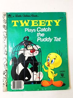 Tweety and Sylvester book. Tweety Plays Catch the Puddy Tat. Little Golden Book. FIRST EDITION. Children's fiction. 111-54.