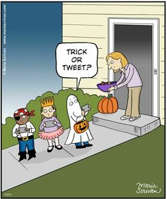 If you're old enough to tweet, you're too old to trick or treat.