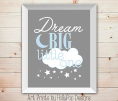 Dream Big Little oneBaby Blue Gray Nursery Wall by HollyPopDesigns, $15.00