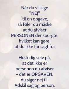 Citater om livet og når du siger nej - Nelly Poem Quotes, Words Quotes, Life Quotes, Sayings, Quotes About Real Friends, One Liner, Note To Self, Life Inspiration, Words Of Encouragement