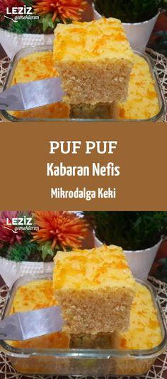 Puf Puf Kabaran Nefis Mikrodalga Keki