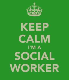 I'm a soon to be social worker :)