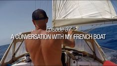 Solo sailing can sometimes be lonely. I got my friend Galopin to talk to. So we banter then turn on t. Cape Verde, Local Police, Archipelago, Sailboat, Cabo, The Locals, Conversation, The Neighbourhood, Sailing