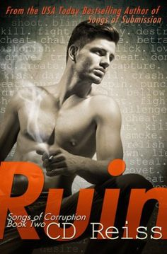 Ruin by CD Reiss http://smutbookclub.com/books/ruin-by-cd-reiss/