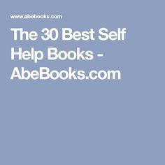 The 30 Best Self Help Books - AbeBooks.com