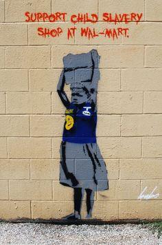 walmart graffiti child slave labor