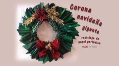 Corona navideña gigante, reciclaje de papel periódico - Giant Christmas ...