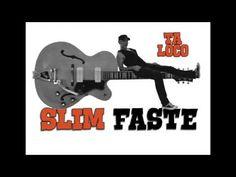 Slim faste - Ta loco
