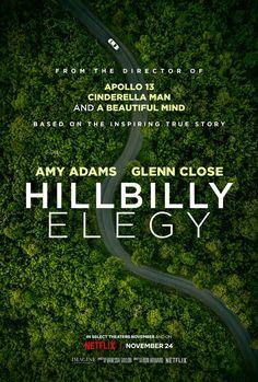 Glenn Close, Sunny Mabrey, Amy Adams, Haley Bennett, Apollo 13, Bo Hopkins, Netflix November, Hillbilly Elegy, Brian Grazer