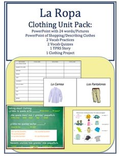 Teaching Clothing in Spanish. Full unit for La Ropa.