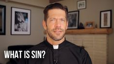 What Is Sin? - Father Mike talks about sin, repentance, and God's Mercy