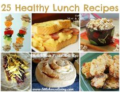 Healthy Lunch Ideas - 25 Lunch Ideas - Easy Lunches
