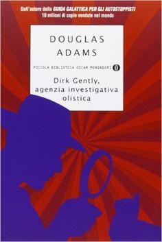 Amazon.it: Dirk Gently, agenzia investigativa olistica - Douglas Adams, A. Buzzi - Libri