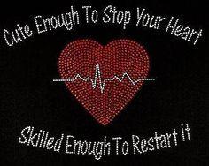 Cute Enough To Stop Your Heart Nurse Rhinestone Motif Design