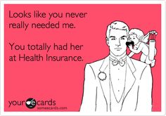 Just a little insurance humor!! HA!