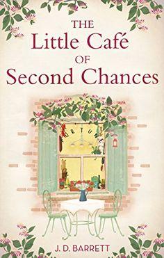The Little Café of Second Chances by [Barrett, J.D.]