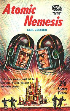 'Atomic Nemesis' - Badger Book - (vintage, space era, atomic age, mid century modern)
