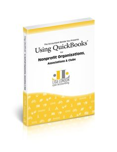 QuickBooks Nonprofit Accounting Simplified This book covers the Desktop version of Quickbooks. Everyone who runs a non-profit organization knows how important i