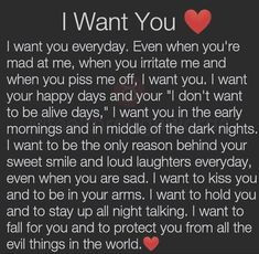 I Want You ~ I want you everyday. Even when you're mad at me Nalan&Quotes. This amazing image collections about I Want You ~ I want you everyday. Even when Want You Quotes, Soulmate Love Quotes, True Love Quotes, Love Quotes For Her, Romantic Love Quotes, Love Yourself Quotes, Best Friend Quotes, Quotes For Him, You Are Mine Quotes
