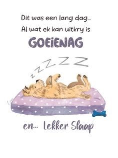 Goeie Nag, Afrikaans Quotes, Christian Messages, Good Night Wishes, Cartoon Pics, How To Fall Asleep, Qoutes, Inspirational Quotes, Words