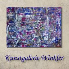 Moderne Abstrakte Kunst Acrylbild Leinwand Unikat  von Kunstgalerie Winkler auf DaWanda.com