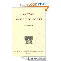 Living English Poets - 19th Century. Frederick Tennyson, Thomas Gordon Hake, Aubrey De Vere, Phillip James Bailey and many more.Originally published 1893.