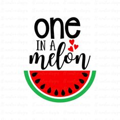 Svg Cut Files For Cricut, Silhouette, and more! by LtCreativeStudio Watermelon Quotes, Watermelon Designs, Free Font Design, Fruit Quotes, Free Svg, Watermelon Birthday Parties, Twin First Birthday, One In A Melon, Love Rain