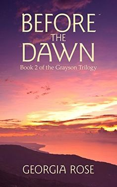 """Today's book review comes from Elizabeth, she blogs at Elizabeth chose to read and review Before The Dawn by Georgia Rose. Before the Dawn by Georgia Rose """"Before the Dawn,"""" is the aptly titled sec..."""