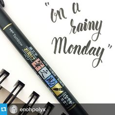 """On a rainy Monday"" with Tombow's Fudenosuke calligraphy pen"
