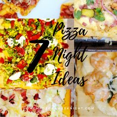 Pizza Night Ideas - Seven Pizza night recipes that the whole family will love! And a super simple homemade pizza dough recipe to boot.