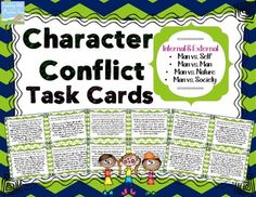 Character Conflict Task Cards ! A set of 32 task cards for analyzing and determining character conflict. You can use these cards to help students understand the difference between internal and external conflict. You can also use these cards to help students identify the difference between the four specific character conflicts (Man Vs. Self, Man Vs. Man, Man Vs. Nature, Man Vs. Society)$