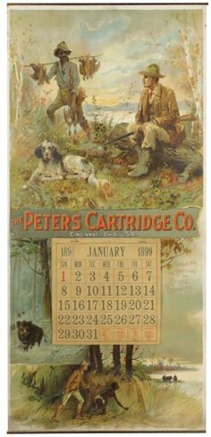 e15dbe15dcb8 Rare 1899 Calendar for Peters Cartridge Co. on LiveAuctioneers