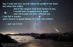 al-A`raf 7:188  as rendered by  Dr. Laleh Bakhtiar